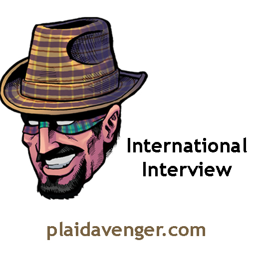 Plaid Avenger International Interviews